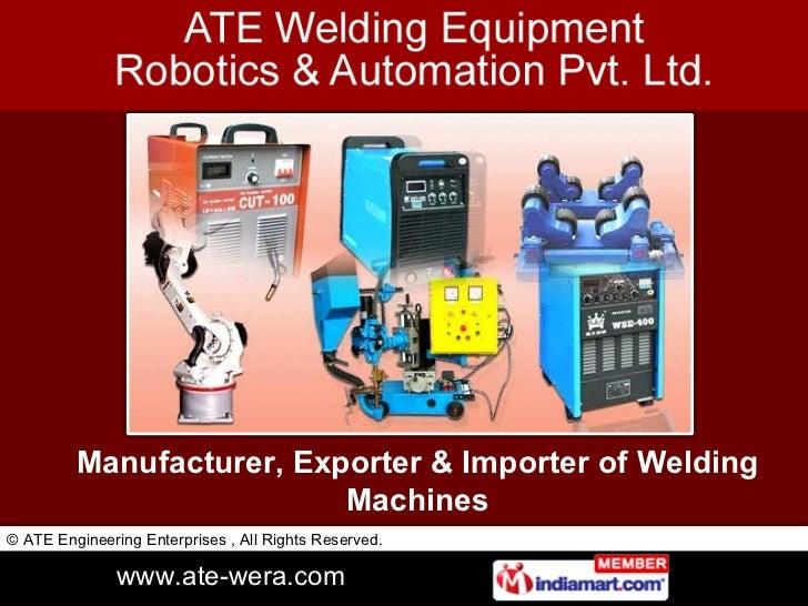 Manufacturer, Exporter & Importer of Welding Machines