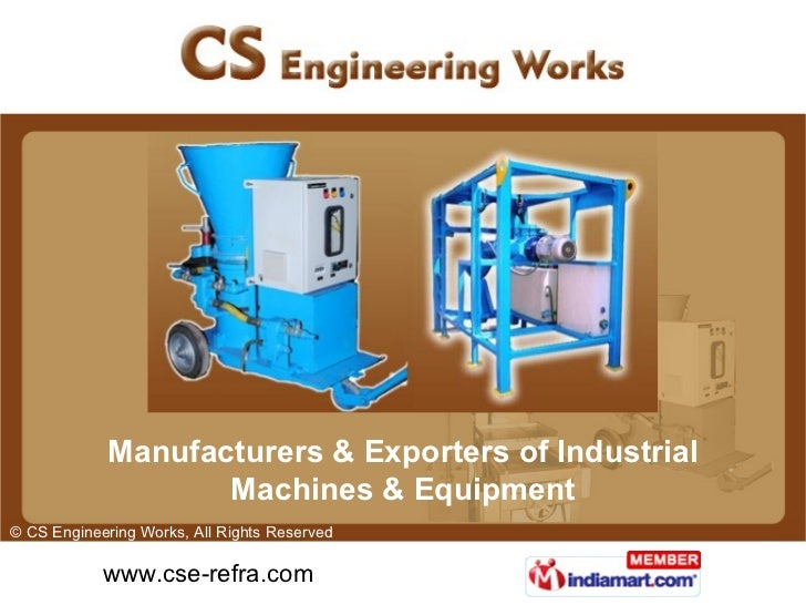 Manufacturers & Exporters of Industrial Machines & Equipment