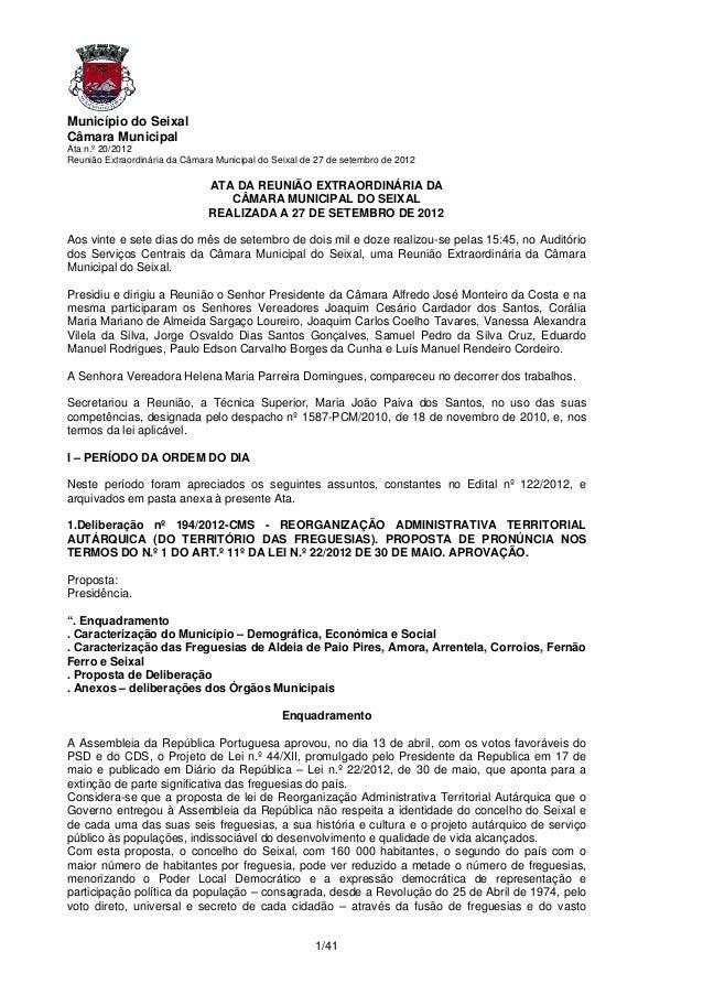 Município do SeixalCâmara MunicipalAta n.º 20/2012Reunião Extraordinária da Câmara Municipal do Seixal de 27 de setembro d...