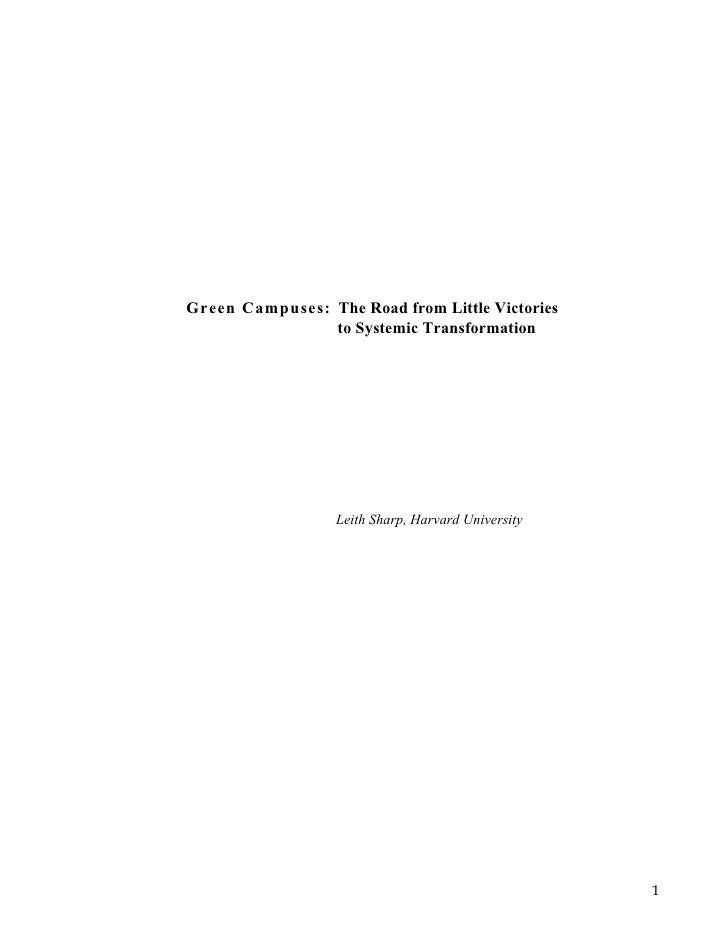 Green Campuses: The Road from Little Victories                 to Systemic Transformation                       Leith Shar...