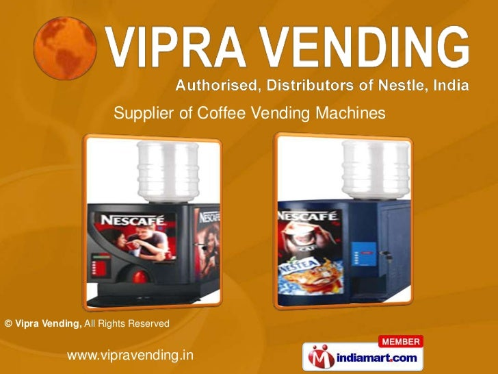 Supplier of Coffee Vending Machines© Vipra Vending, All Rights Reserved             www.vipravending.in