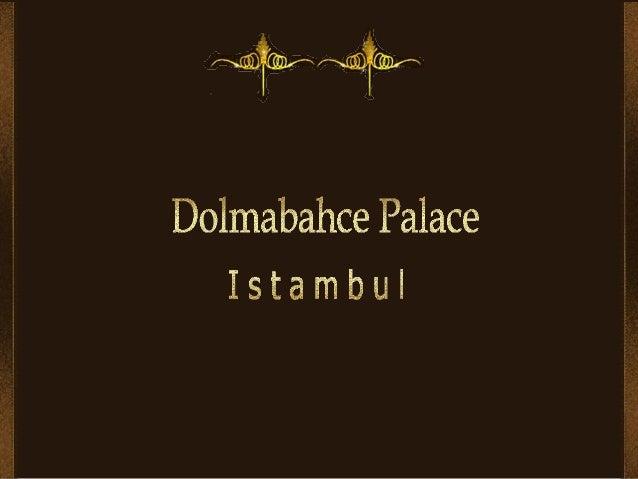 Le palais de Dolmabahçe à Istamboul (Turquie), situé sur le côté européen duBosphore, fut le principal centre administrati...