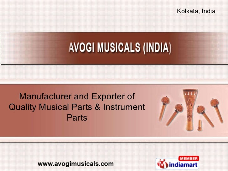 Manufacturer and Exporter of Quality Musical Parts & Instrument Parts