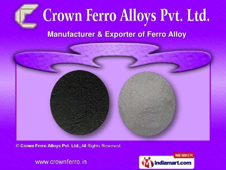 Manufacturer & Exporter of Ferro Alloy