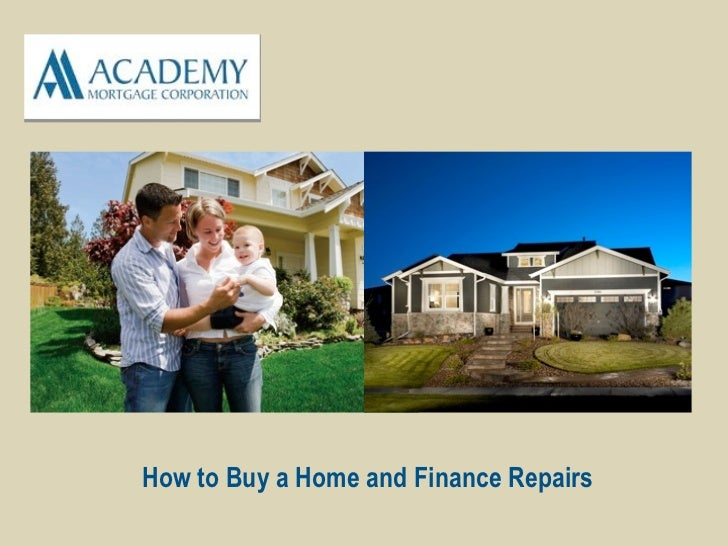 How to Buy a Home and Finance Repairs