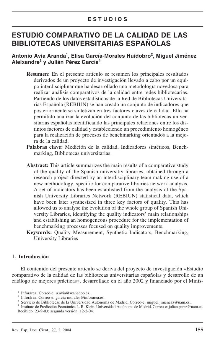ESTUDIOS   ESTUDIO COMPARATIVO DE LA CALIDAD DE LAS BIBLIOTECAS UNIVERSITARIAS ESPAÑOLAS Antonio Avia Aranda1, Elisa Garcí...