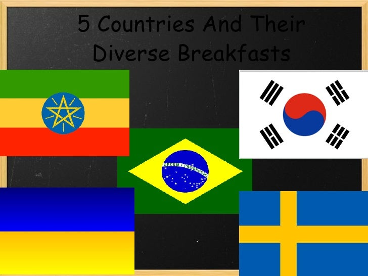 5 Countries And Their Breakfast's