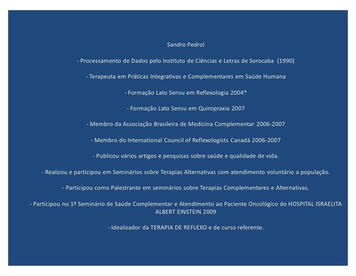 Sandro Pedrol                  - Processamento de Dados pelo Instituto de Ciências e Letras de Sorocaba (1990)            ...