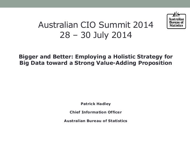 Bigger and Better: Employing a Holistic Strategy for Big Data toward a Strong Value-Adding Proposition