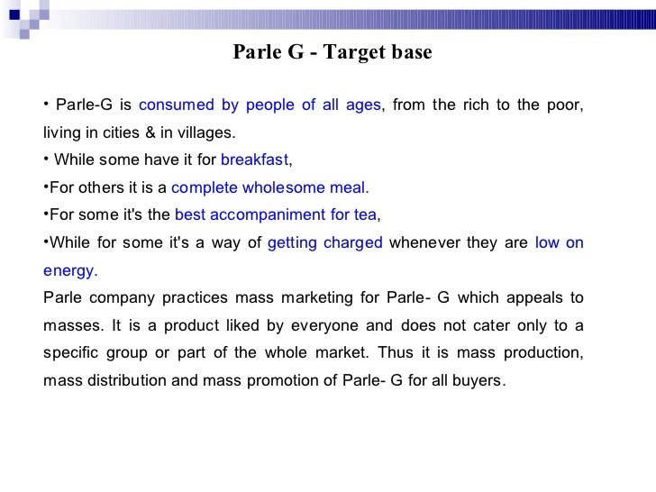 marketing parle g Find latest openings in parle products parle-g, and a host of other an in-depth understanding of the indian consumer psyche has helped us develop a marketing.