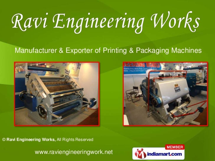 Manufacturer & Exporter of Printing & Packaging Machines© Ravi Engineering Works, All Rights Reserved                www.r...