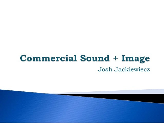 Project real commercial sound image - Comercial sound ...