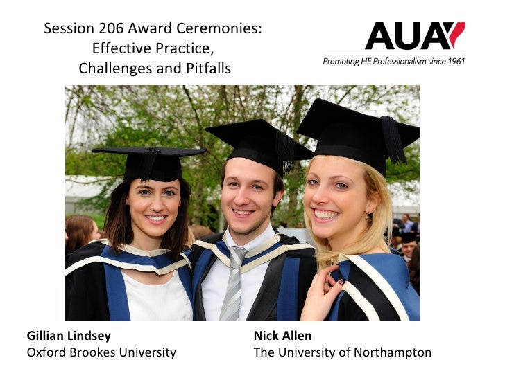 Session 206 Award Ceremonies:         Effective Practice,       Challenges and PitfallsGillian Lindsey              Nick A...
