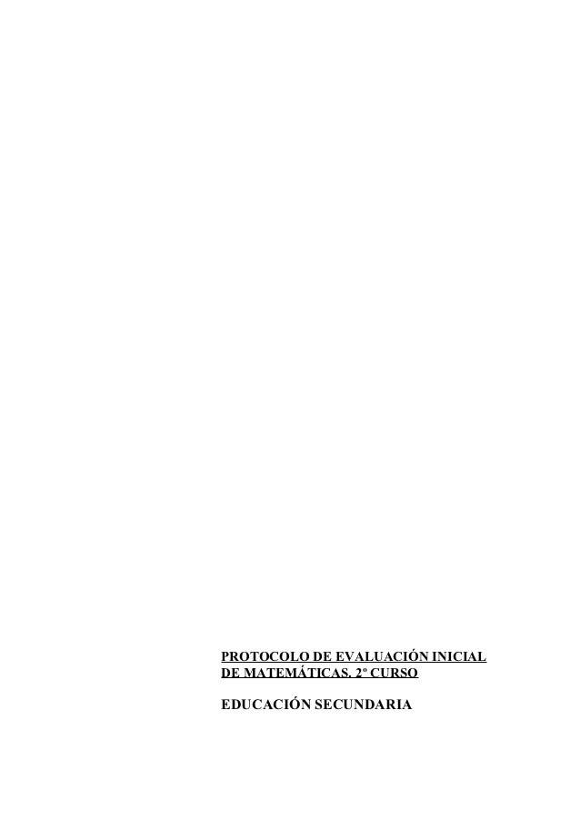 PROTOCOLO DE EVALUACIÓN INICIALDE MATEMÁTICAS. 2º CURSOEDUCACIÓN SECUNDARIA