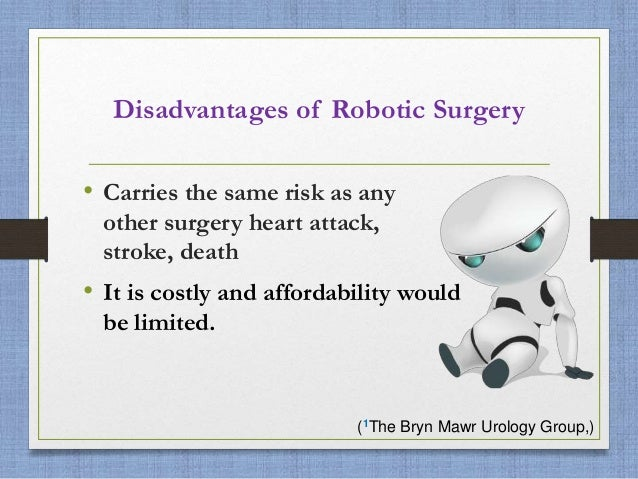 disadvantages of robots The pros and cons of robots with robots becoming more common each and every day, it is important to understand both the advantages and disadvantages that robots have.