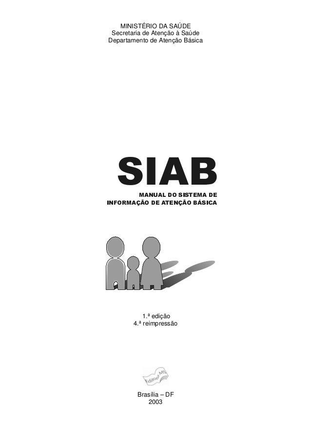 MINISTÉRIO DA SAÚDE Secretaria de Atenção à Saúde Departamento de Atenção Básica 1.ª edição 4.ª reimpressão Brasília – DF ...
