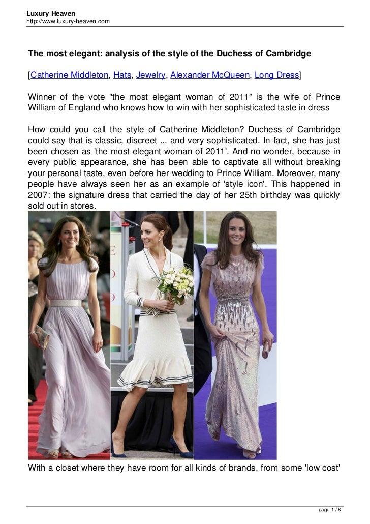 Luxury Heavenhttp://www.luxury-heaven.comThe most elegant: analysis of the style of the Duchess of Cambridge[Catherine Mid...