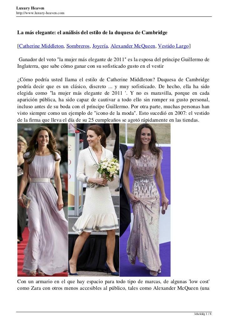 Luxury Heavenhttp://www.luxury-heaven.comLa más elegante: el análisis del estilo de la duquesa de Cambridge[Catherine Midd...
