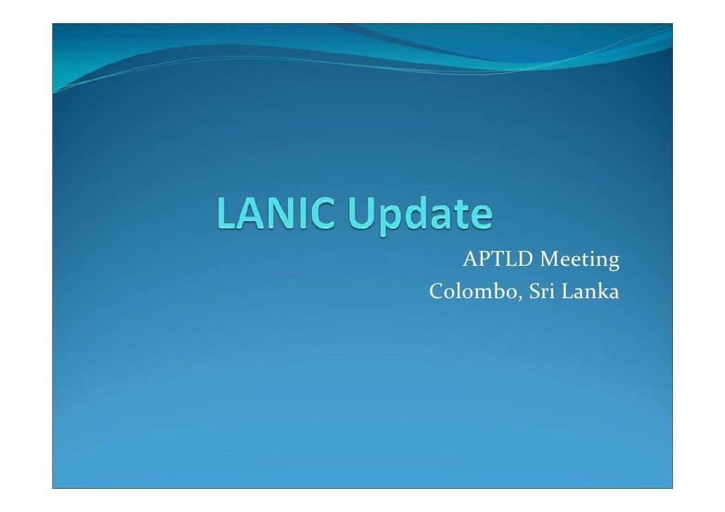 LANIC Update