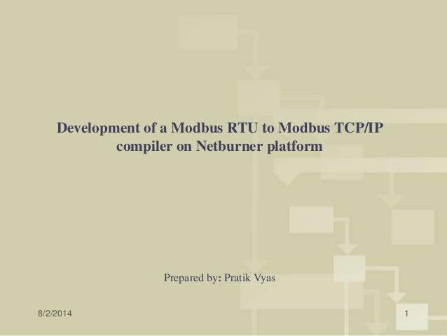 Development of a Modbus RTU to Modbus TCP/IP compiler