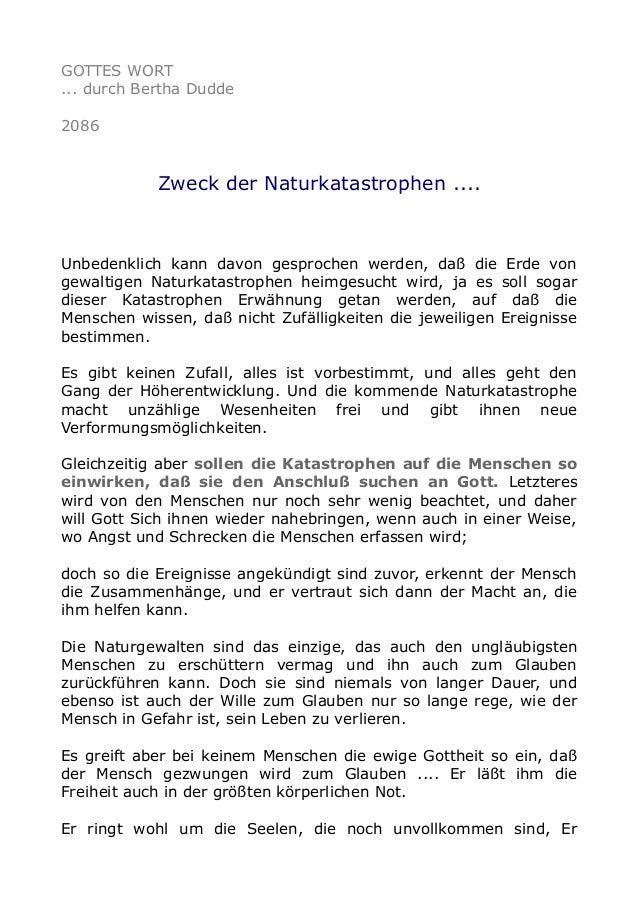 GOTTES WORT ... durch Bertha Dudde 2086 Zweck der Naturkatastrophen .... Unbedenklich kann davon gesprochen werden, daß di...