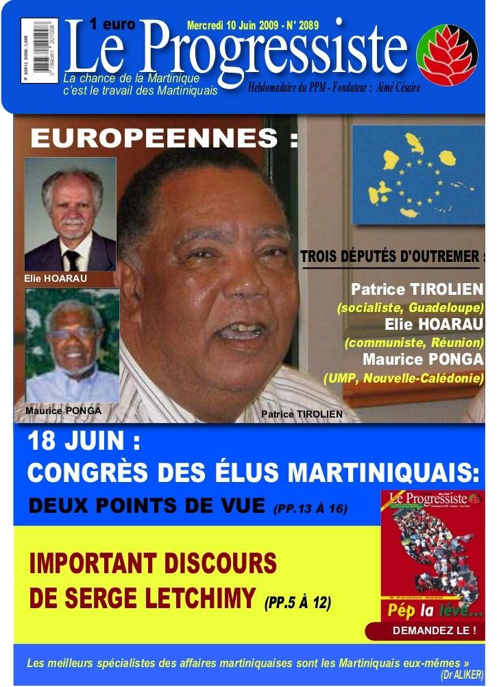 Le Progressiste              1 euro             Mercredi 10 Juin 2009 - N° 2089       La chance de la Martinique       c'e...