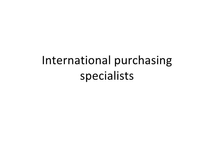 International purchasing specialists