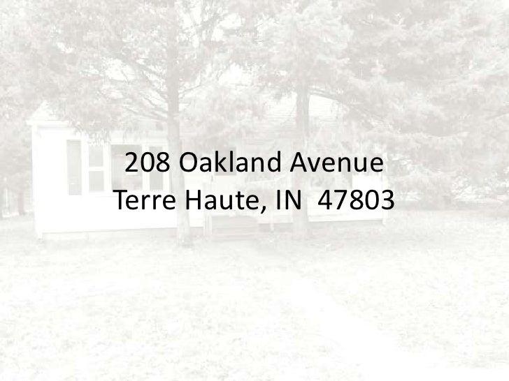 208 Oakland AvenueTerre Haute, IN  47803<br />
