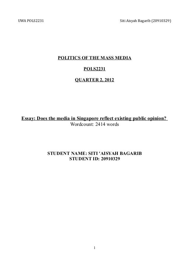 UWA POLS2231                                  Siti Aisyah Bagarib (20910329)                  POLITICS OF THE MASS MEDIA  ...