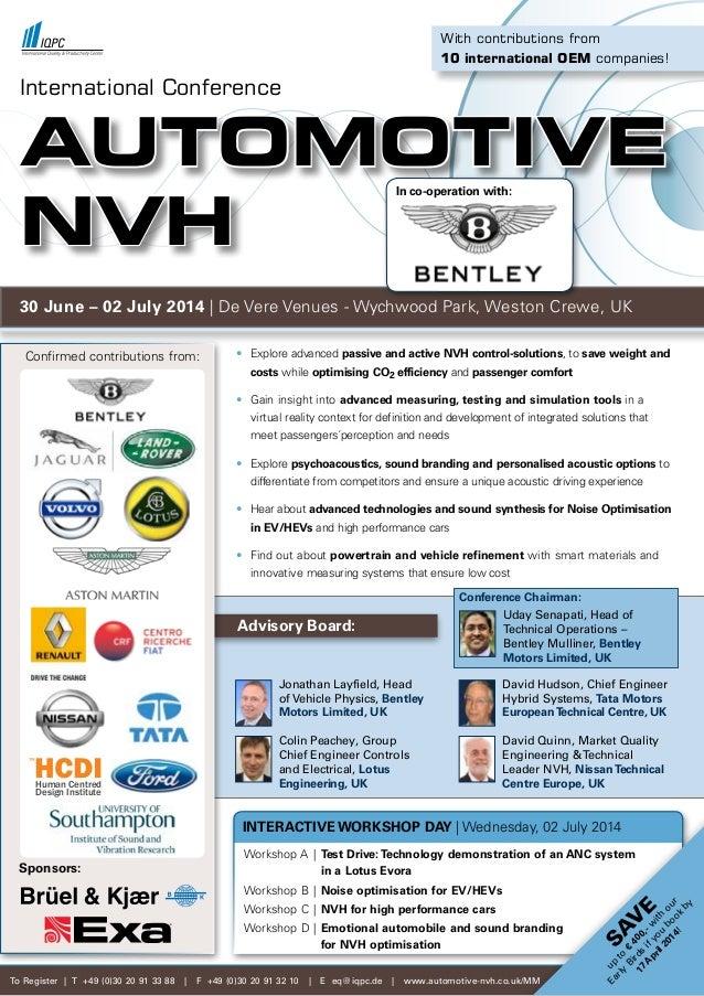 Advisory Board:  Jonathan Layfield, Head  of Vehicle Physics, Bentley  Motors Limited, UK  Colin Peachey, Group ...