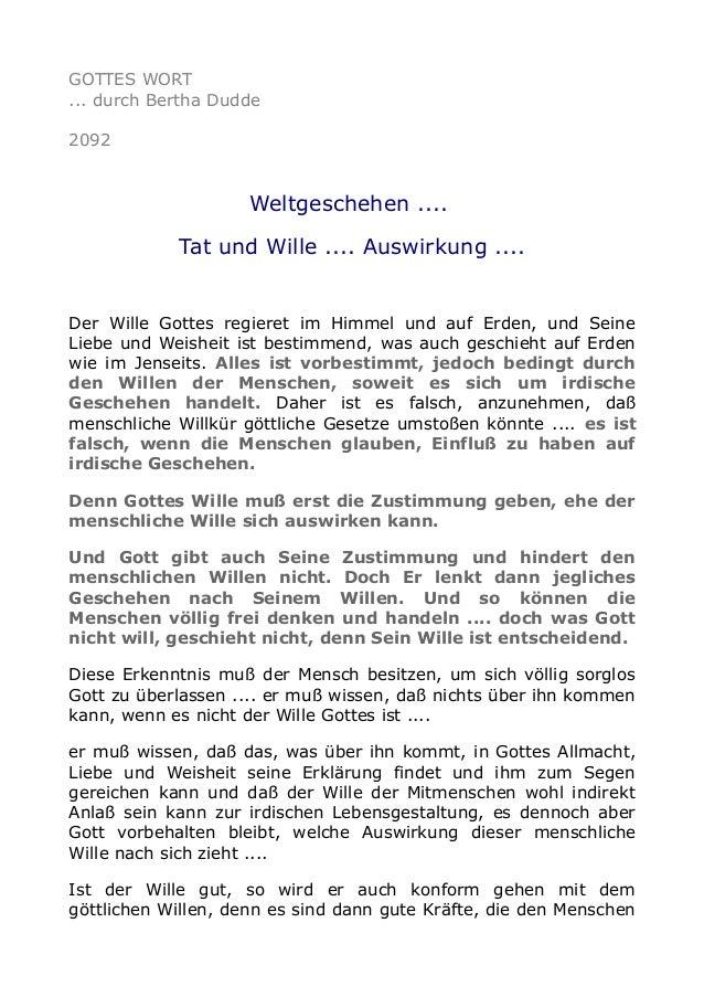 GOTTES WORT ... durch Bertha Dudde 2092 Weltgeschehen .... Tat und Wille .... Auswirkung .... Der Wille Gottes regieret im...