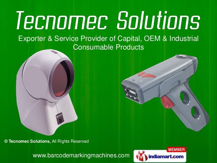 Exporter & Service Provider of Capital, OEM & Industrial                       Consumable Products© Tecnomec Solutions, Al...