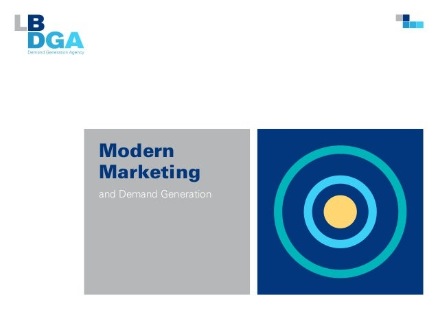 Modern Marketing and Demand Generation