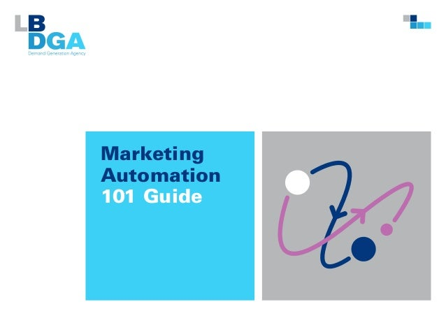 Marketing Automation 101 Guide