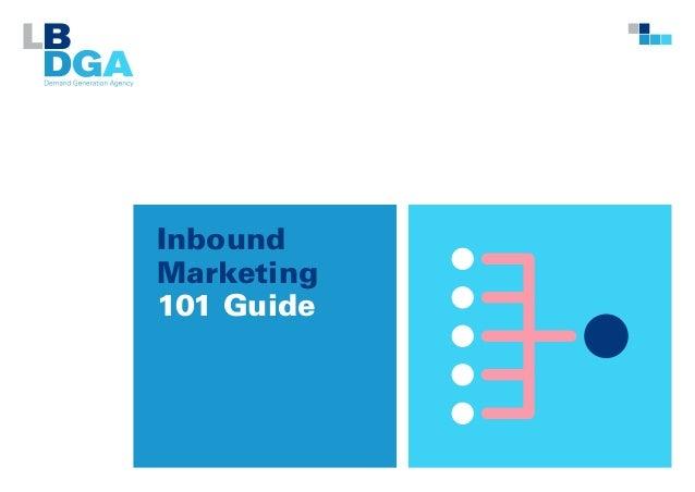 Inbound Marketing 101 Guide