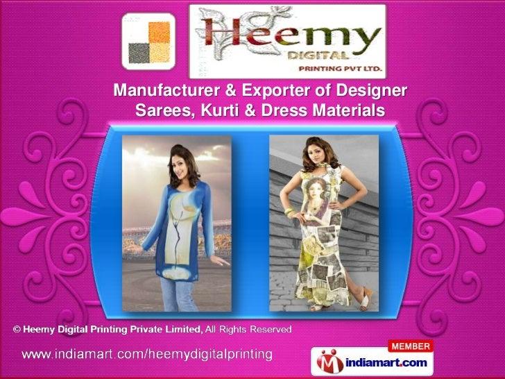 Manufacturer & Exporter of Designer  Sarees, Kurti & Dress Materials