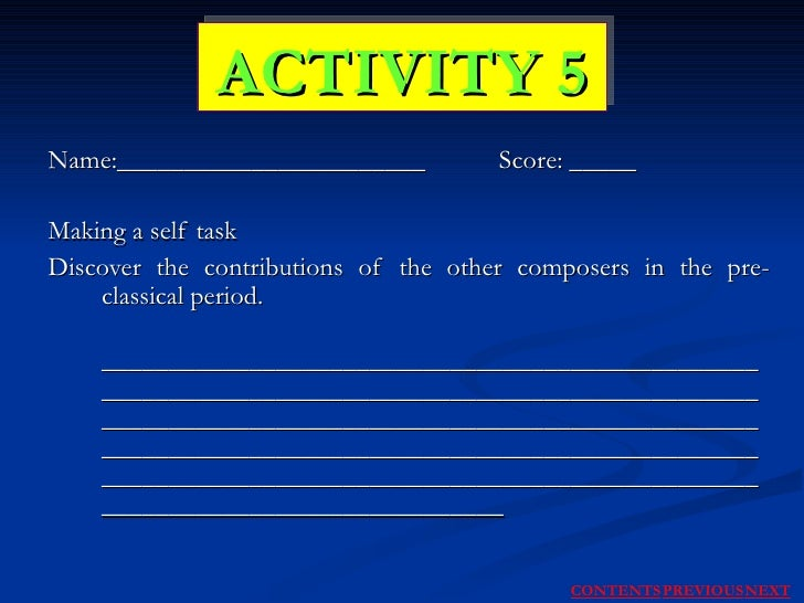 Name:_______________________  Score: _____ Making a self task Discover the contributions of the other composers in the pre...