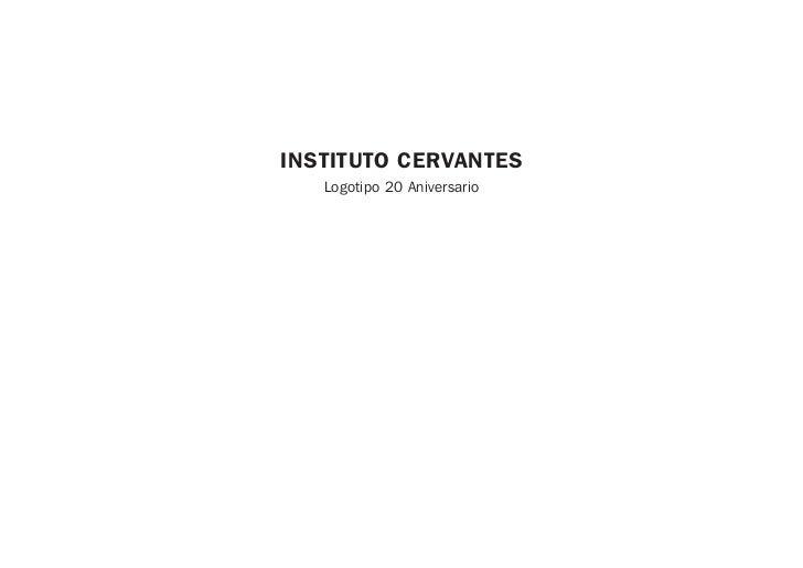 INSTITUTO CERVANTES   Logotipo 20 Aniversario