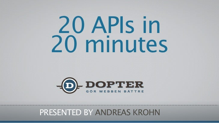 20 APIs in 20 minutes