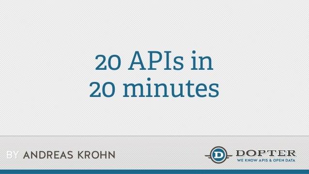 20 ap is in 20 minutes  - Nordic APIs Gothenburg