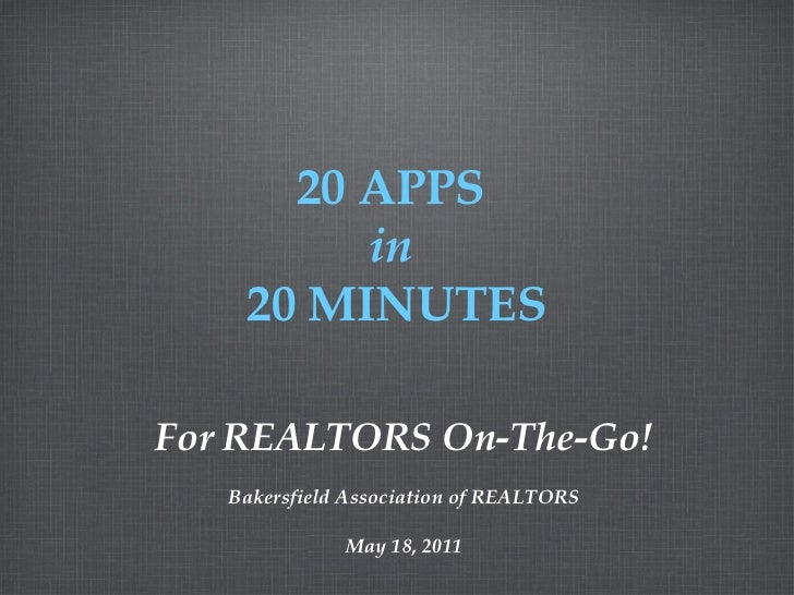 <ul><li>For REALTORS On-The-Go! </li></ul><ul><li>Bakersfield Association of REALTORS </li></ul><ul><li>May 18, 2011 </li>...