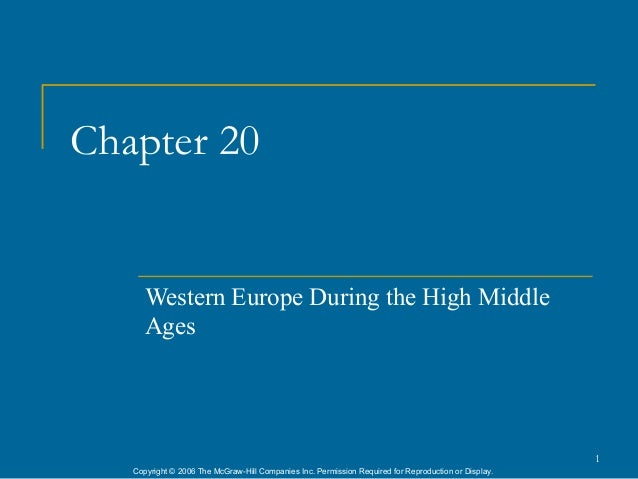 Chapter 20      Western Europe During the High Middle      Ages                                                           ...