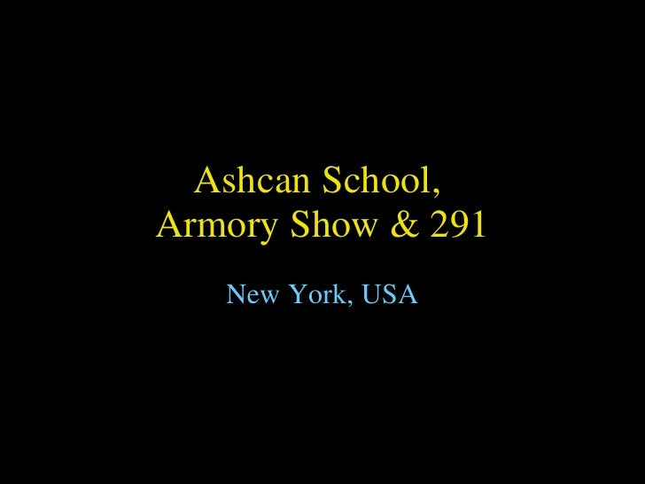 Ashcan School,  Armory Show & 291 New York, USA