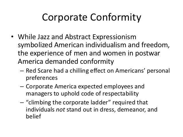industrialization and the conformity of man The rise of the common man  the common man always held a special place in america, but with jackson, he rose to the top of the american political power system.