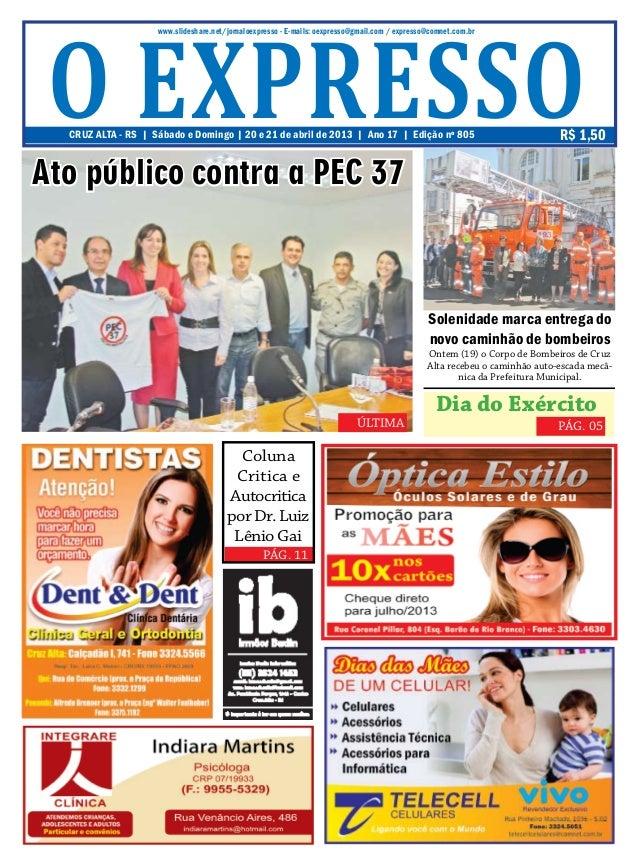 PÁG. 11www.slideshare.net/jornaloexpresso - E-mails: oexpresso@gmail.com / expresso@comnet.com.brCRUZ ALTA - RS | Sábado e...