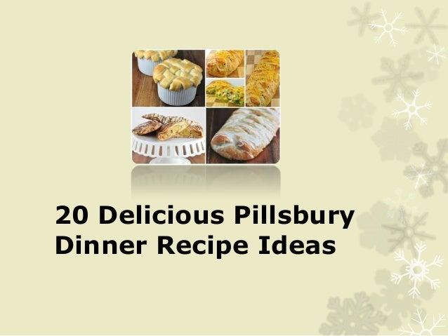 20 Delicious PillsburyDinner Recipe Ideas
