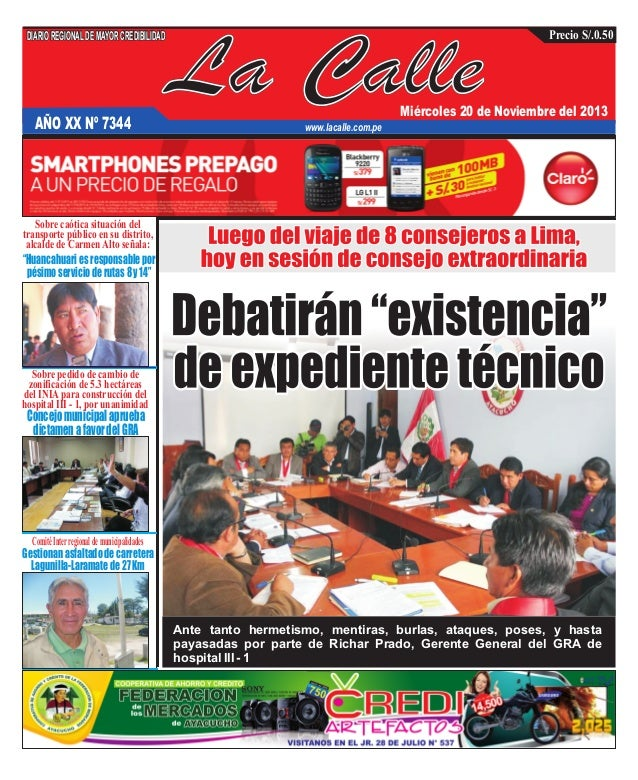 DIARIO REGIONAL DE MAYOR CREDIBILIDAD  AÑO XX Nº 7344  La Calle  Precio S/.0.50  Miércoles 20 de Noviembre del 2013  www.l...