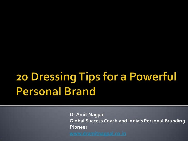 20 Dressing Tips for a Powerful Personal Brand
