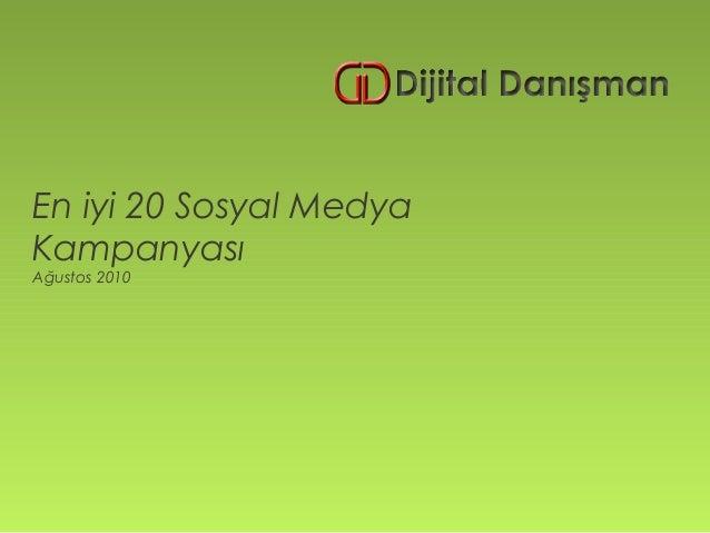 En iyi 20 Sosyal MedyaKampanyasıAğustos 2010