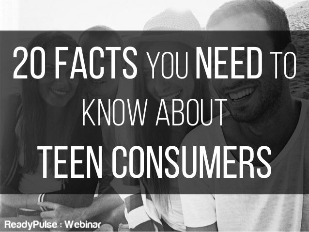 20 Facts You Need to Know About Teen Consumers
